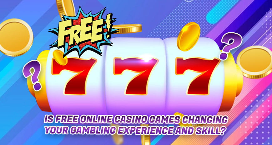 Is-Free-Online-Casino-Games-Changing-Your-Gambling-Experience-And-Skill